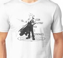 Lessons without pain are meaningless Unisex T-Shirt