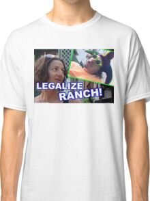 LEGALIZE RANCH Classic T-Shirt