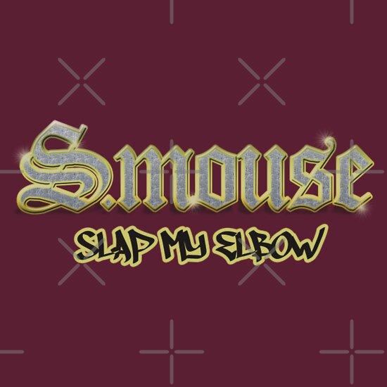 TShirtGifter presents: S.mouse - Slap My Elbow