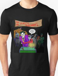HA HA Happy Birthday, Joker! T-Shirt