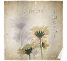 Dream factor Poster