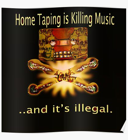 Home Taping is killing music Print. Poster