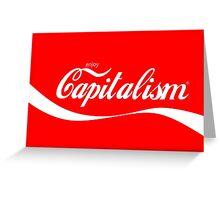 Capitalism Greeting Card