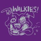 WALKIES!  by Acey Thompson