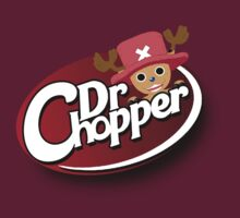 Dr Chopper by Tsume
