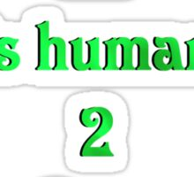 To air is human Sticker
