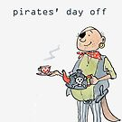 Pirate's day off by Bethan Matthews