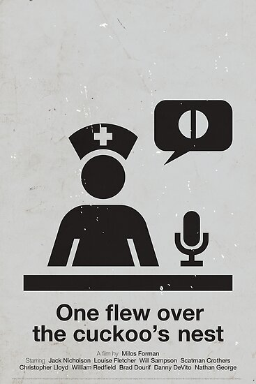 'One flew over the cuckoo's nest'  by Viktor Hertz