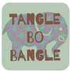 TangleBoBangle