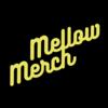 Mellow Merch