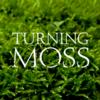 TurningMoss