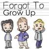 ForgotToGrowUp