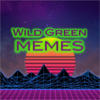 Wild Green Memes Store