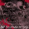 30secondstocry