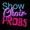 showchoirprobs