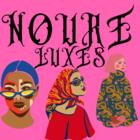 NOURE Luxes