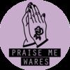PraiseMeWares