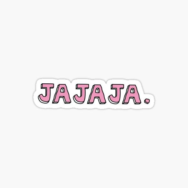 JAJAJA Sticker