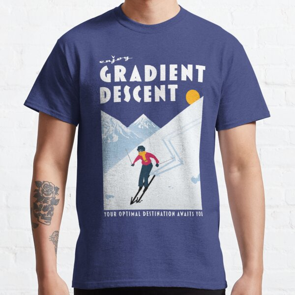Enjoy gradient descent Classic T-Shirt