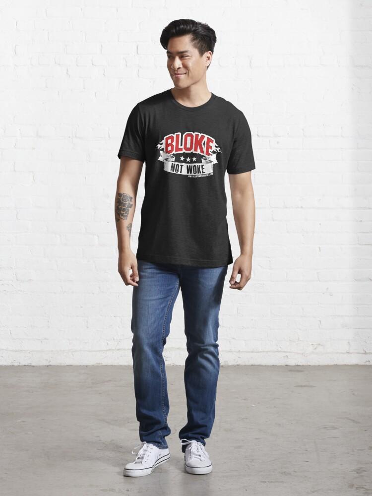 Alternate view of Bloke Not Woke  Essential T-Shirt