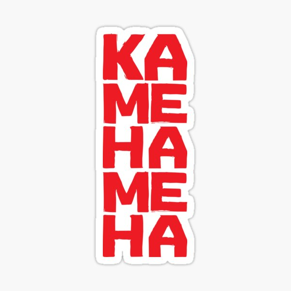 KAMEHAMEHA - Dragon Ball Z / Super Parody Sticker