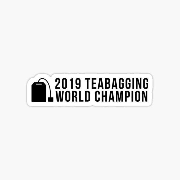 2019 TEABAGGING World CHAMPION - Gaming Counter-Strike FPS  Sticker