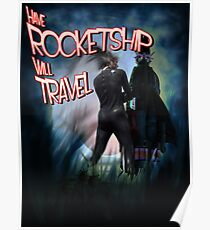 Have Rocketship Will Travel Poster