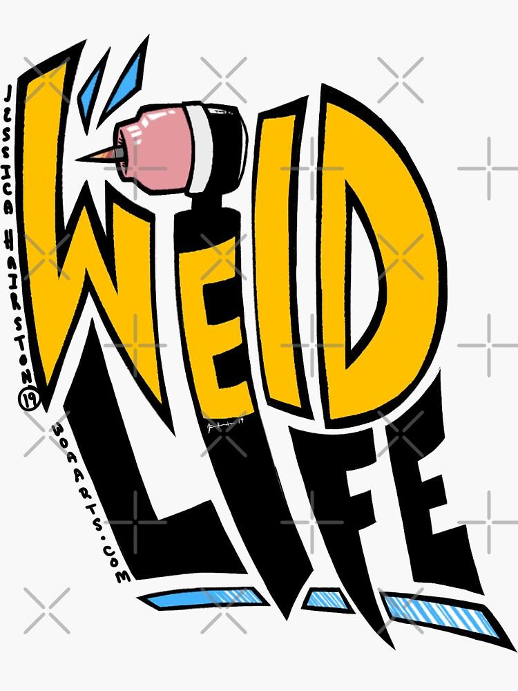 """Weld Life"" Sticker by woaarts | Redbubble"