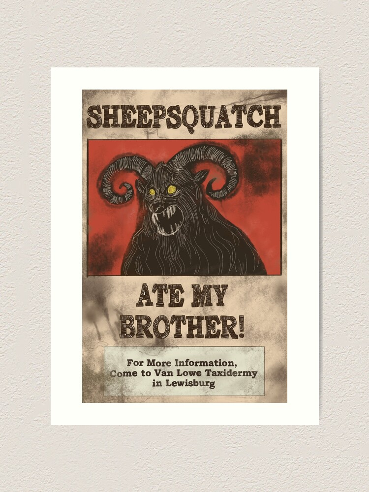 Sheepsquatch Ate My Brother Art Print By Hapansade Redbubble