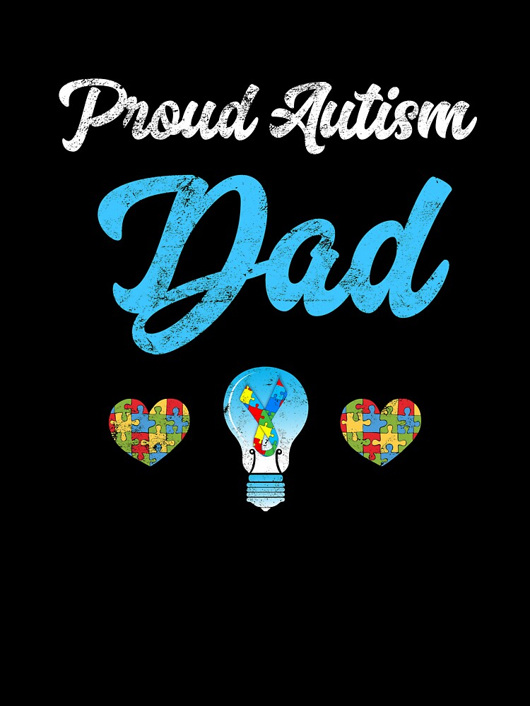 see the able not the label digital download PNG autism awareness sublimation dare to be different I/'m a proud autism Dad