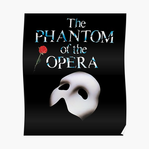 the great phantom of opera show Poster