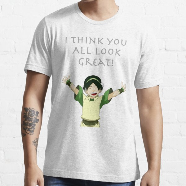 You look Great! Essential T-Shirt