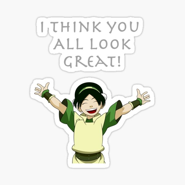 You look Great! Sticker