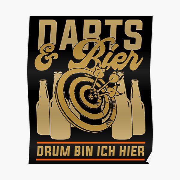 Darts Player Darts And Beer Drum I'm Here Poster