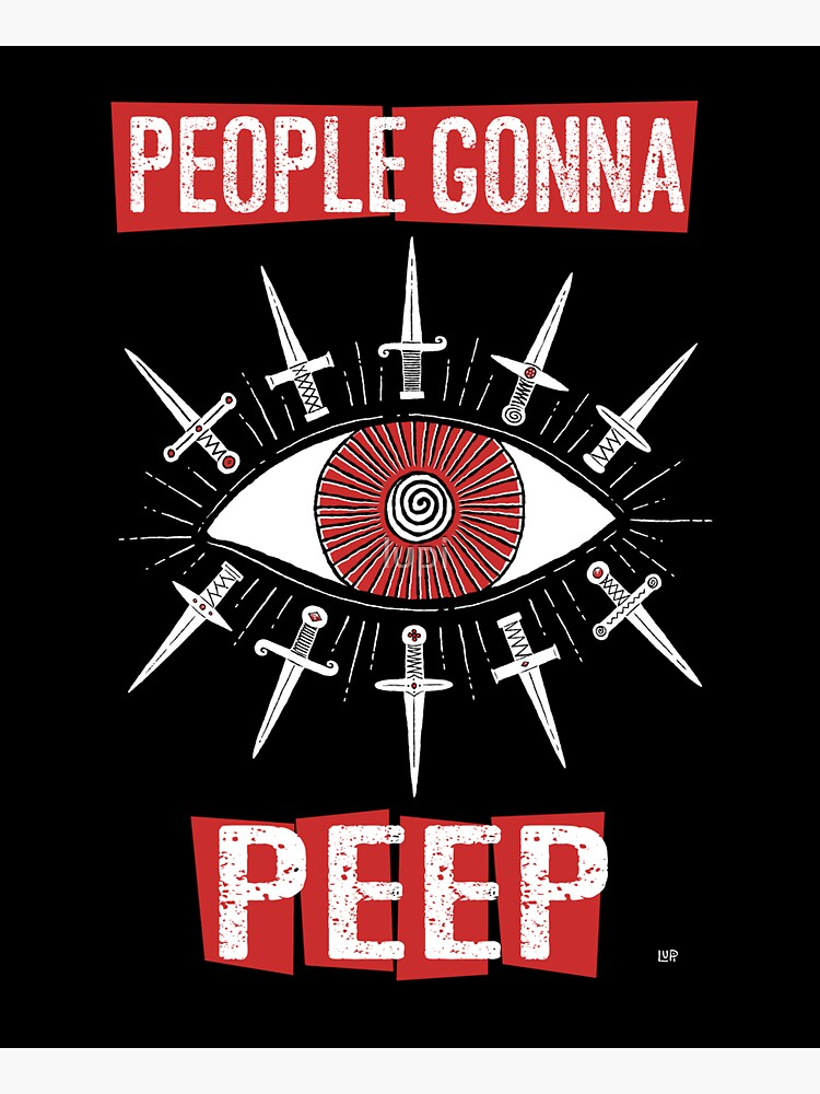 People Gonna Peep by lupi