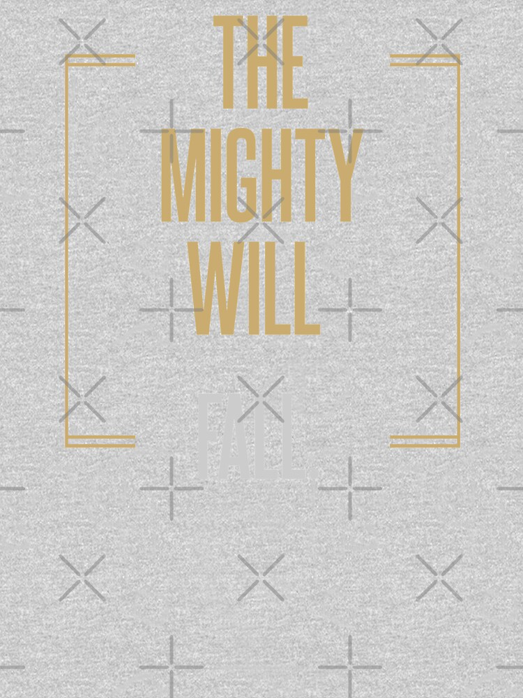 The mighty will fall   |   BILLIONS TM & © 2019 Showtime by juliatleao