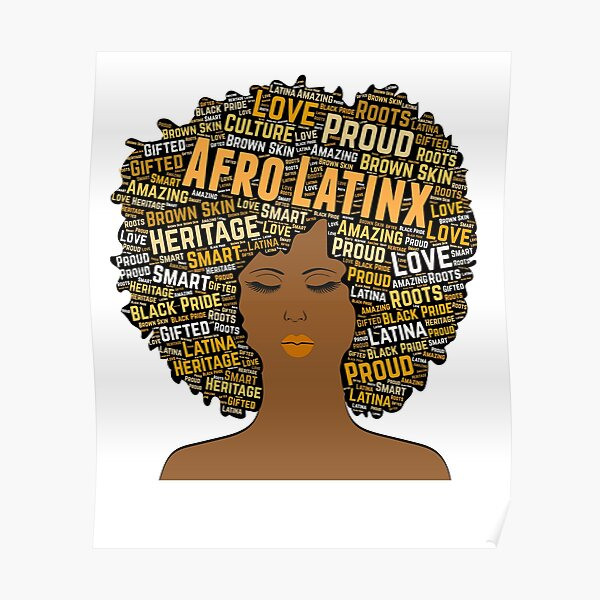 Afro Latinax Pride Afro Poster