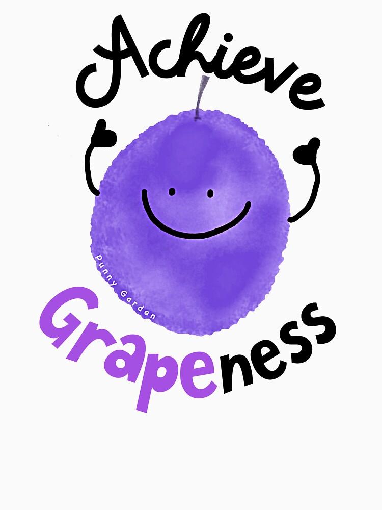 Achieve Grapeness - Punny Garden by PunnyGarden