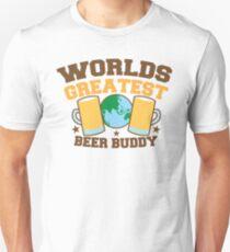 WORLDS GREATEST beer buddy Unisex T-Shirt