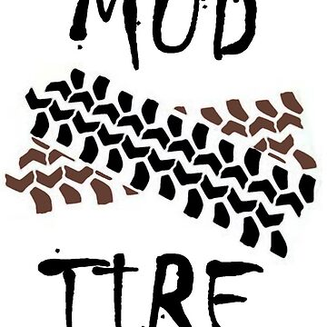 mud tire by rednecksam45