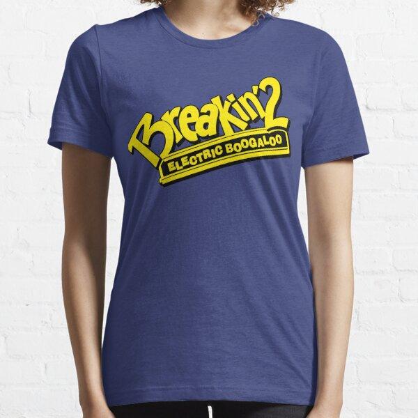 Breakin' 2 Electric Boogaloo Essential T-Shirt
