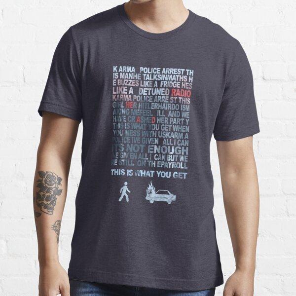 Karma Police Essential T-Shirt