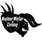 NUCLEAR WINTER IS COMING by Chris Bryer