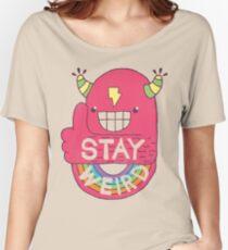 STAY WEIRD! Women's Relaxed Fit T-Shirt