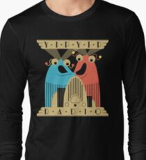 Yip-Yip Discover Radio! Long Sleeve T-Shirt