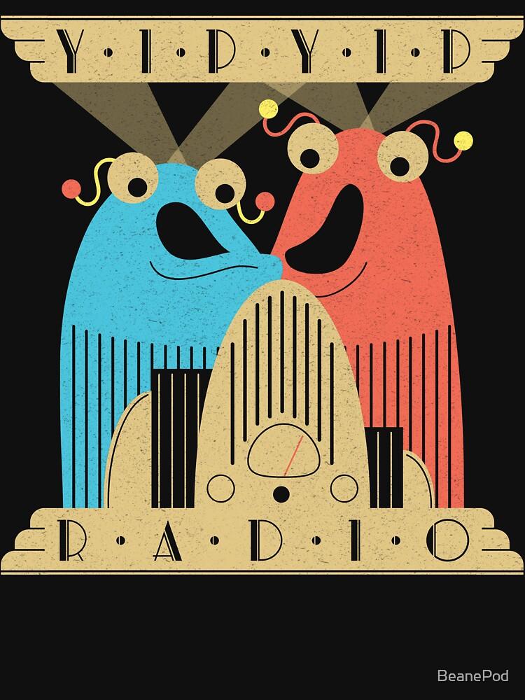 Yip-Yip Discover Radio! | Unisex T-Shirt