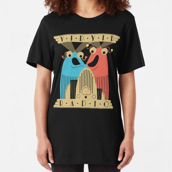 Yip-Yip Discover Radio! Slim Fit T-Shirt