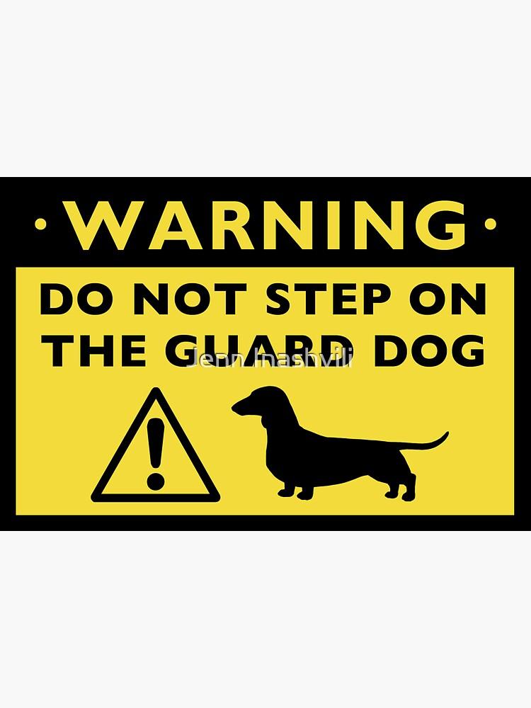 Humorous Dachshund Guard Dog Warning by ShortCoffee