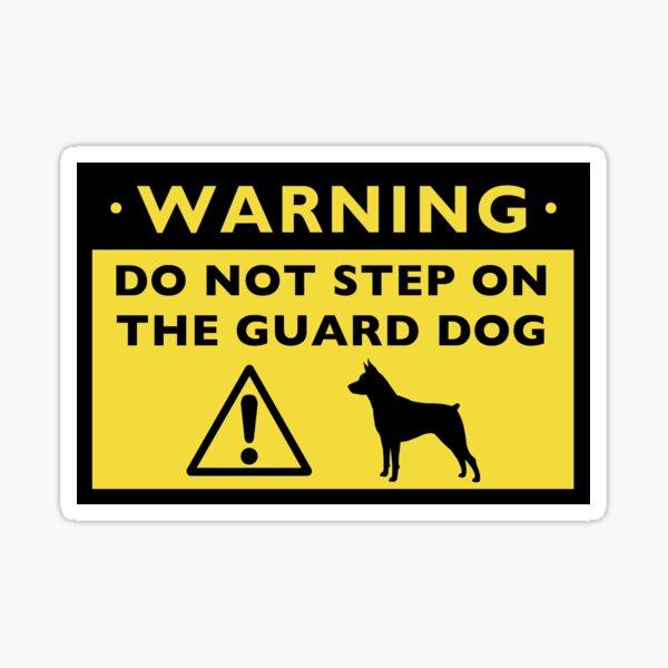 Humorous Miniature Pinscher Guard Dog Warning Sticker