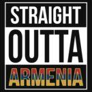 Straight Outta Armenia by Samuel Sheats